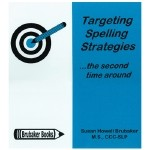 Targeting Spelling Strategies. ...the second time around - Book
