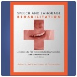 Speech and Language Rehabilitation, 4th Edition - 4th Edition